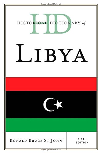 Historical Dictionary of Libya (Historical Dictionaries of Africa)