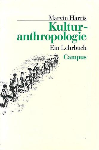 Kulturanthropologie: Ein Lehrbuch