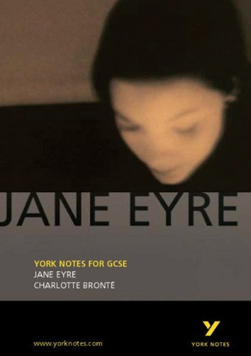 Jane Eyre: York Notes for GCSE: Charlotte Bronte