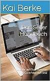 Das Seller- Handbuch: Wie ihr auf Ebay, Amazon & Co erfolgreich seid