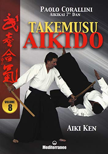 Takemusu aikido: 8