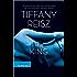The King: The Original Sinners Book 6 (The Original Sinners Series)