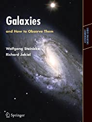 Galaxies and How to Observe Them (Astronomers' Observing Guides)