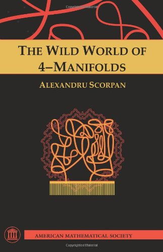 The Wild World of 4-Manifolds (amsns AMS non-series title) por Alexandru Scorpan