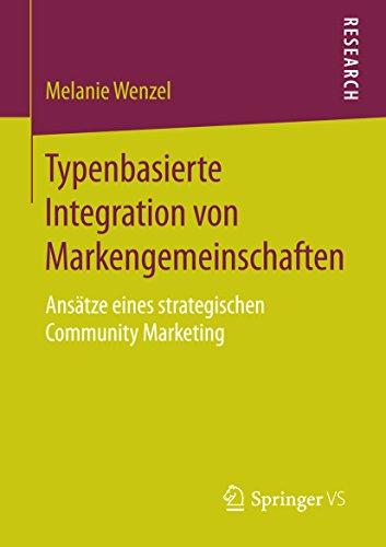 typenbasierte-integration-von-markengemeinschaften-ansatze-eines-strategischen-community-marketing-g