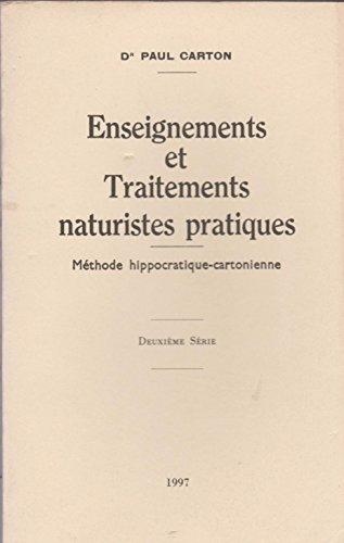 Enseignements et traitements naturistes pratiques : deuxième série