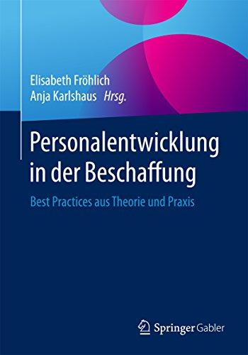 Personalentwicklung in der Beschaffung: Best Practices aus Theorie ...