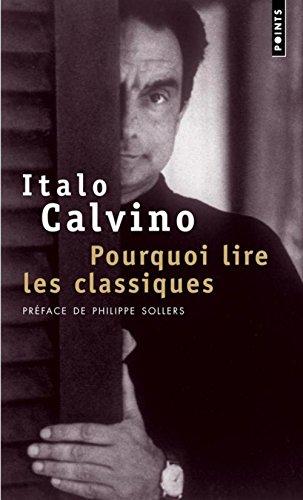 Pourquoi lire les classiques par Italo Calvino