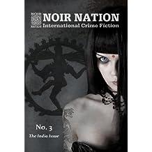 Noir Nation: International Crime Fiction No. 3 (English Edition)
