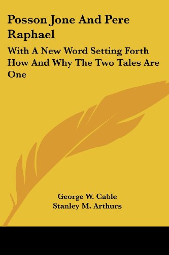 Posson Jone and Pere Raphael: With a New Word Setting Forth How and Why the Two Tales Are One