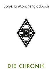 VfL Borussia Mönchengladbach: Die Chronik