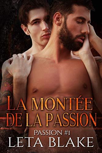 La montée de la passion: Passion #1 par  Juno Publishing