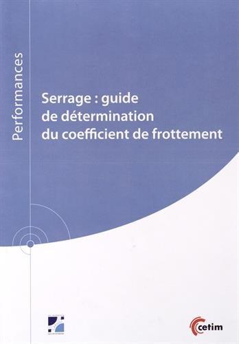 Serrage : guide de détermination du coefficient de frottement par Christophe Delcher