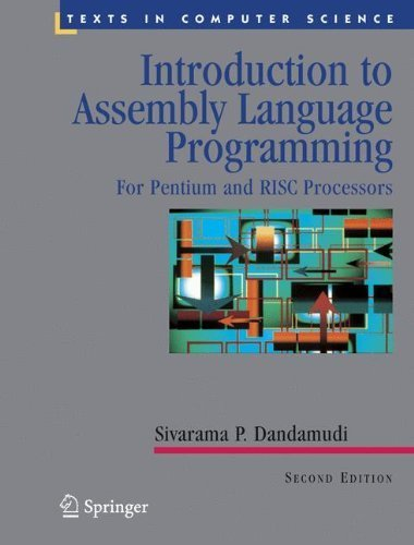 Introduction to Assembly Language Programming: From 8086 to Pentium Processors (Undergraduate Texts in Computer Science) by Dandamudi, Sivarama P. (2000) Hardcover