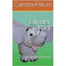 Suchergebnis Auf Amazonde Für Amigurumi Elefant Haekelanleitung