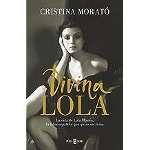 Divina Lola: La vida de Lola Montes, la falsa española que quiso ser reina