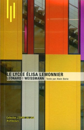 Le lycée Elisa Lemonnier: Léonard I Weissmann par Alain Borie