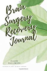 Brain Surgery Recovery Journal Paperback