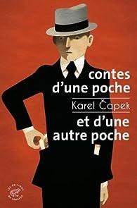 Contes d'une poche et d'une autre poche par  Karel Capek