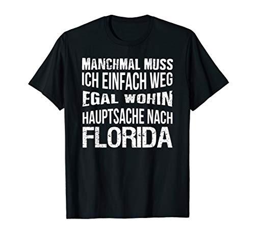 Hauptsache Florida - Florida Fan T-Shirt - Florida-t-shirts
