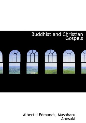 Buddhist and Christian Gospels