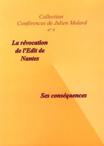 L'édit de Nantes, sa révocation et ses conséquences