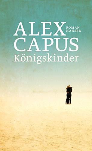 Buchseite und Rezensionen zu 'Königskinder: Roman' von Alex Capus