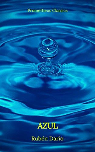 Azul (Prometheus Classics) por Rubén Darío
