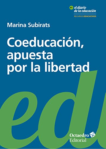Coeducación, apuesta por la libertad por Marina Subirats