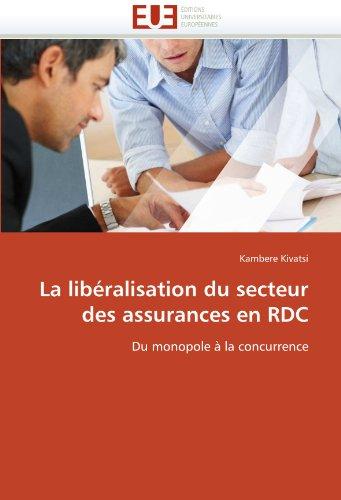 La libéralisation du secteur des assurances en rdc