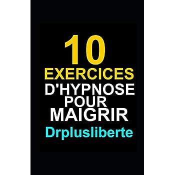 10 Exercices D'Hypnose Pour Maigrir