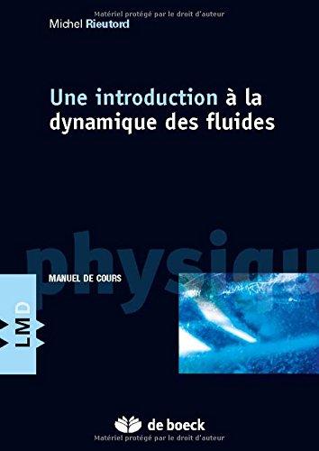 Une Introduction a la Dynamique des Fluides par Maurice Rieutord