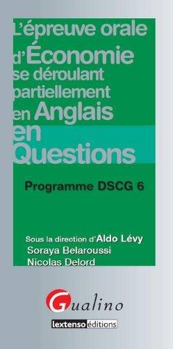 L'épreuve orale d'économie se déroulant partiellement en anglais en questions : Programme DSCG 6