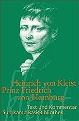 Prinz Friedrich von Homburg: Ein Schauspiel. Erstdruck (Suhrkamp BasisBibliothek)