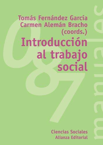 Introducción al Trabajo Social (El Libro Universitario - Manuales) por Tomás Fernández García