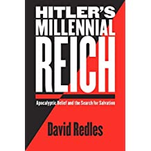 [Hitler's Millennial Reich: Apocalyptic Belief and the Search for Salvation] [By: Redles, David] [November, 2008]