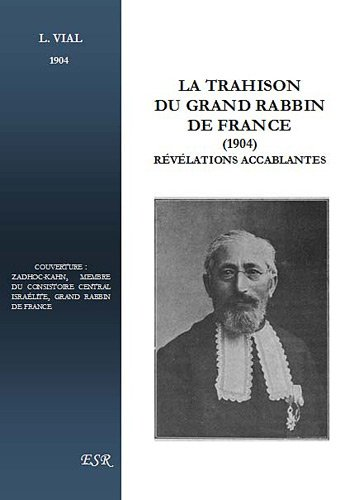La trahison du grand Rabbin de France, révélations accablantes