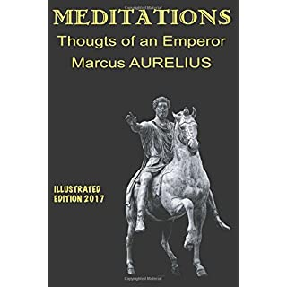 Meditations, illustrated thoughts of an Emperor