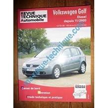 RRTA0680.1 REVUE TECHNIQUE AUTOMOBILE VOLKSWAGEN VW GOLF Diesel 1.9 TDI 90cv, 105cv et 2.0 TDI 140cv depuis 11/2003
