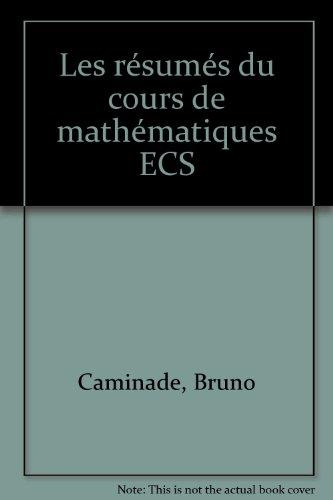 Les résumés du cours de mathématiques ECS