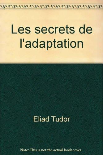 Les secrets de l'adaptation