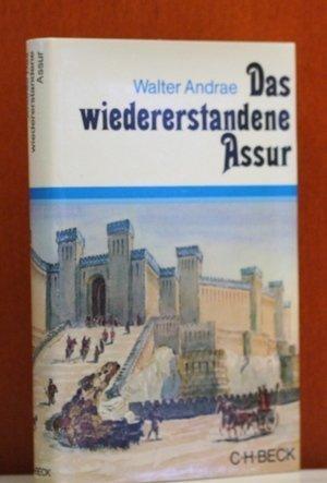 Das wiedererstandene Assur