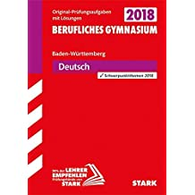 Abiturprüfung Berufliches Gymnasium Baden-Württemberg - Deutsch