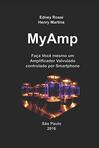MyAmp: Faça Você mesmo um Amplificador