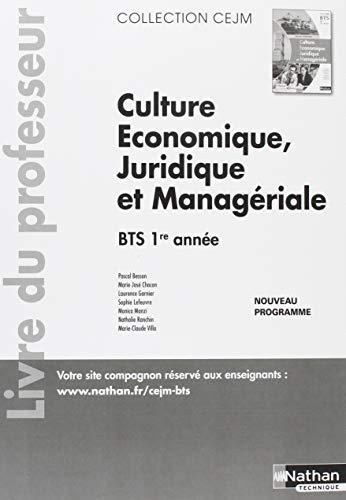 Culture économique, juridique et managériale BTS 1re année : Livre du professeur par Collectif