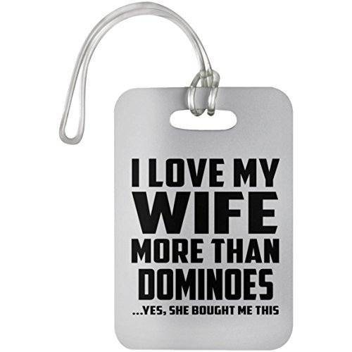 Designsify I Love My Wife More Than Dominoes - Luggage Tag Gepäckanhänger Reise Koffer Gepäck Kofferanhänger - Geschenk zum Geburtstag Jahrestag Muttertag Vatertag Ostern