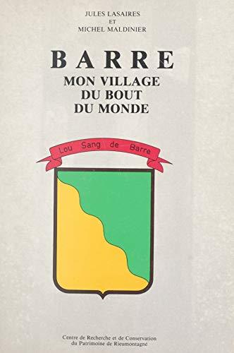 Barre, mon village du bout du monde (French Edition) eBook: Jules ...