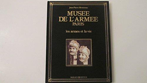 Les Armes et la vie par Jean-Pierre Reverseau