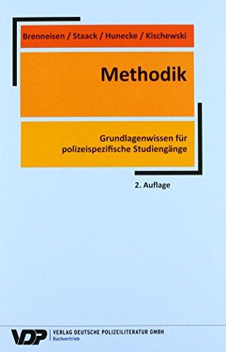 Methodik: Grundlagenwissen für polizeispezifische Studiengänge