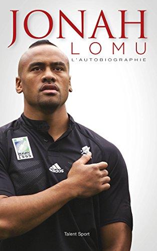 Jonah Lomu - L'autobiographie Indite